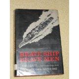 """""""Brave Ship, Brave Men"""""""